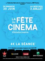 LA FETE DU CINEMA du Dimanche 30 Juin au Mercredi 3 Juillet inclus