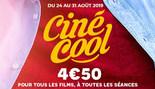 CINE-COOL du Samedi 24 Août au Samedi 31 Août 2019